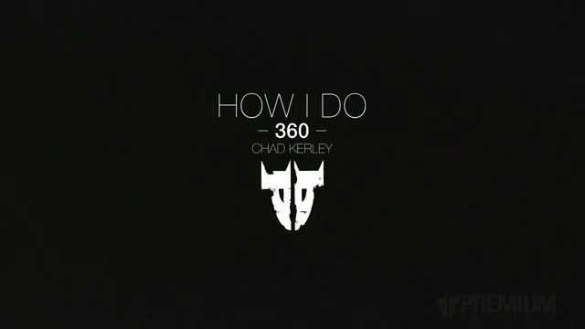 Chad Kerley教你完成360